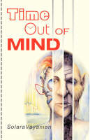 Time Out of Mind by Solara Vayanian