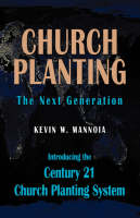 Church Planting The Next Generation by Kevin, W. Mannoia