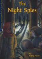 The Night Spies by Kathy Kacer