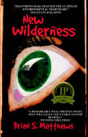 New Wilderness by Brian S Matthews