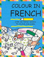 Colour in French by Catherine Bruzzone