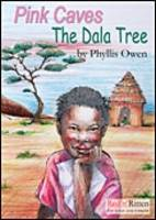 Pink Caves and the Dala Tree by Phyllis M. Owen