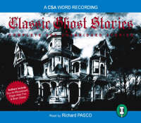 Classic Ghost Stories by Richard Pasco