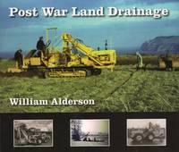 Post War Land Drainage by William Alderson