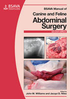 BSAVA Manual of Canine and Feline Abdominal Surgery by John M. Williams, Jacqui D. Niles