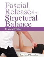 Fascial Release for Structural Balance by James Earls