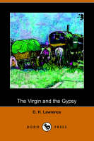 The Virgin and the Gypsy by D H Lawrence