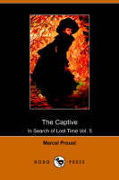 The Captive (Dodo Press) by Marcel Proust