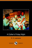 A Collier's Friday Night by D H Lawrence