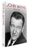 John Wayne A Giant Shadow by Carolyn McGivern