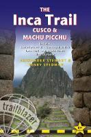 The Inca Trail, Cusco & Machu Picchu Includes Santa Teresa Trek - Choquequirao Trek - Lares Trail - Ausangate Circuit - Lima City Guide by