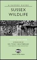 Sussex Wildlife by David Mortimer