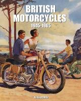 British Motorcycles 1945-1965 by Rinsey Mills