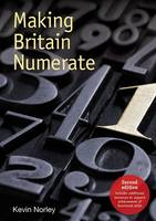 Making Britain Numerate by Kevin Norley