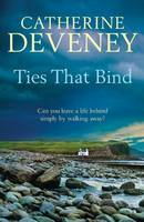 Cover for Ties That Bind by Catherine Deveney