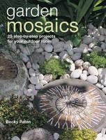 Garden Mosaics by Becky Paton
