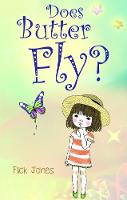 Does Butter Fly? by Flick Jones