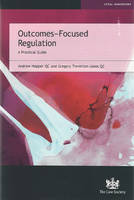 Outcomes-Focused Regulation A Practical Guide by Andrew, QC Hopper, Gregory, QC Treverton-Jones