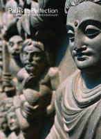 Paths to Perfection Buddhist Art at the Freer by Arthur M Sackler Gallery