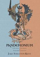 Pandemonium A Discordant Concordance of Diverse Spirit Catalogues by Jake Stratton-Kent