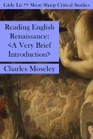Reading English Renaissance A Very Brief Introduction by Charles Moseley