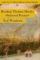 Reading Thomas Hardy Selected Poems by Neil Wenborn