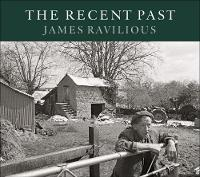 The Recent Past by James Ravilious