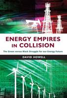 Energy Empires in Collision by David Howell