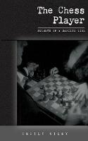 The Chess Player by Cecily Riley