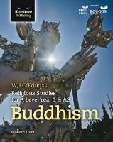 WJEC/Eduqas Religious Studies for A Level Year 1 & AS - Buddhism by