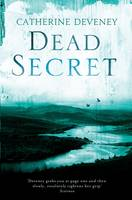 Cover for Dead Secret by Catherine Deveney