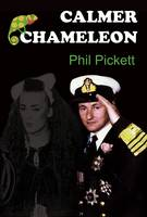 Calmer Chameleon by Phil Pickett