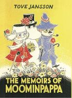 The Memoirs Of Moominpappa by Tove Jansson