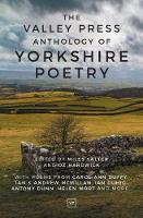 The Valley Press Anthology of Yorkshire Poetry by Miles Salter
