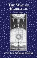 The Way of Kabbalah by Z'ev Ben Shimon Halevi