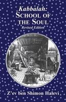 Kabbalah: School of the Soul by Z'ev Ben Shimon Halevi