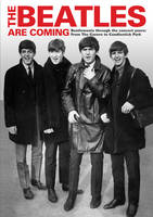 The Beatles are Coming by Tim Hill