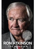 The Manager by Ron Atkinson