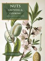 Nuts Growing and Cooking by Jane McMorland-Hunter, Sally Hughes