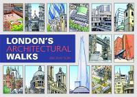 London's Architectural Walks by Jim Watson