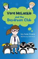Vera Mcluckie and the Daydream Club by Jane Evans
