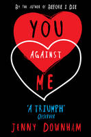 Cover for You Against Me by Jenny Downham
