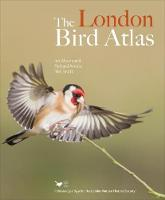 The London Bird Atlas by Ian Woodward, Richard, QC Arnold, Neil Smith