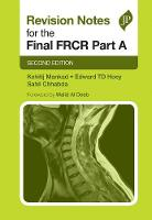 Revision Notes for the Final FRCR Part A by Kshitij Mankad
