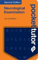 Pocket Tutor Neurological Examination by John Goodfellow