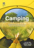 Camping Explore the great outdoors with family and friends by Don Philpott