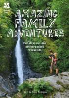 Family Adventures: Fun Days Out and Action-Packed Weekends by Jen Benson, Sim Benson