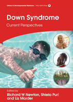Down Syndrome Current Perspectives by Richard W. Newton, Liz Marder, Shiela C. Puri