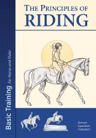 The Principles of Riding: Basic Training for Both Horse and Rider by German National Equestrian Federation