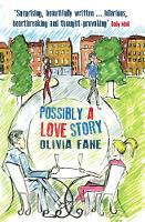 Possibly a Love Story by Olivia Fane, Olivia Phane